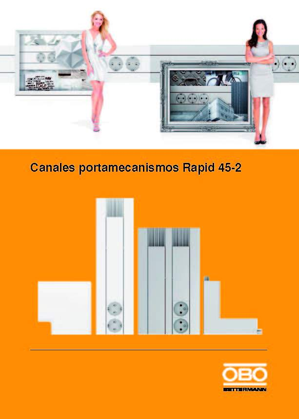 Canales Portamecanismos Rapid 45-2